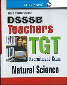 DSSSB TGT Natural Science Exam Question Papers Books 2019
