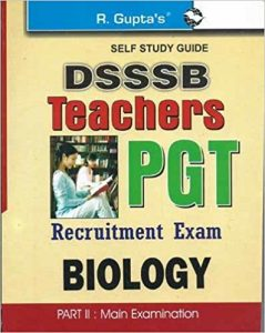 DSSSB PGT Biology Exam 2019 Question Papers Books