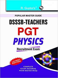 DSSSB PGT Physics Exam 2019 Question Papers Books