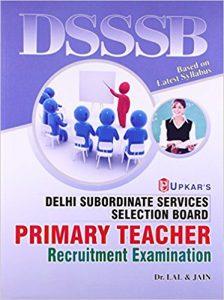 DSSSB Primary Teacher Books Study Materials 2019-2020