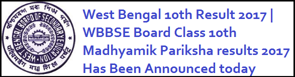 West Bengal 10th Result 2017